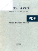 Alain Didier-Weill - Nota Azul - Freud, Lacan e a Arte