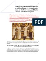 The Vatican II sect promotes idolatry by its general worship of man, by its particular worship of man in the New Mass, and by its acceptance of idolatrous religions