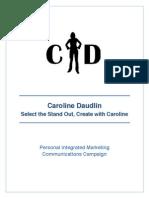 caroline daudlins personal imc campaign