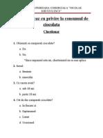 Ciocolata - Chestionar Grupa 3 - 10F