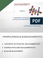 TemaI Conceptul ,Evolutia, Sc.management