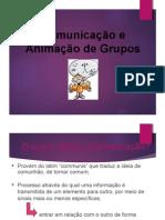 4-Comunicacao e Animação Grupos2