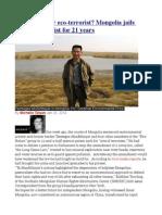 Eco-Warrior or Eco-terrorist Mongolia Jails Environmentalist for 21 Years