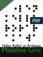Helen Keller, Or Arakawa