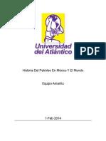 Historia Del Petróleo En México Y El Mundo