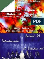UNIDAD 90  INTRODUCCIÓN  AL  ESTUDIO  DEL  NUEVO  TESTAMENTO