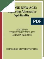 Beyond New Age; Exploring Alternative Spirituality 2000