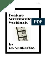 Feature Film Screenwriter s Workbook