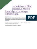 Descarga e Instala Ya El BBM Para Tu Dispositivo Android