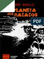 BOULLE, Pierre - O Planeta Dos Macacos