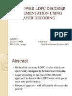 Low Powerldpcdecoderimplementationusinglayerdecoding 130420104733 Phpapp02