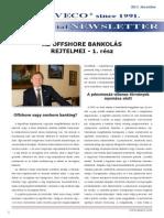 Az offshore bankolás rejtelmei - 1. rész