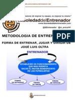 Metodología de entrenamiento de José Luis Oltra.