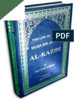 The Life of Imam Musa Bin Jafar Al Kazim