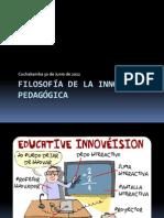 FILOSOFÍA DE LAS INNOVACIONES