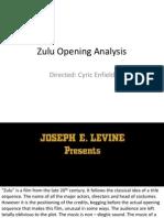 Zulu Opening Analysis