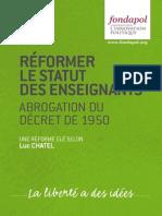 Réformer le statut des enseignants - Abrogation du décret de 1950 - Une réforme clé selon Luc CHATEL