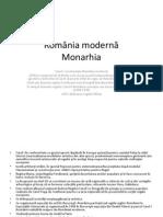 Romania Moderna. Monarhia