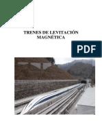 Trenes de Levitacion Magnetica
