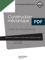 2039751347732511.PDF Construction mécanique Bac Pro - Livre professeur - Ed.2010
