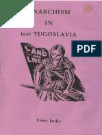 Indic-Anarchism in Ex Yugoslavia