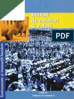Burse de Marfuri Si Valori, Instrumente Si Tranzactii Bursiere, Editura Tribuna
