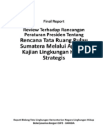 Final Report- Review Terhadap Rancangan Peraturan Presiden Tentang Rencana Tata Ruang Pulau Sumatera Melalui Aplikasi Kajian Lingkungan Hidup Strategis (KLHS)