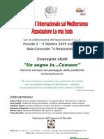 Procida (NA), Sabato 3 e Domenica 4 Ottobre 2009 Un sogno in... Comune