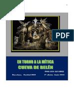 En Torno a La Mitica Cueva de Belen Junio15