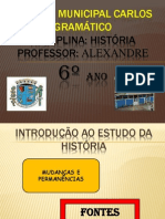 INTRODUÇÃO AO ESTUDO DA HISTÓRIA