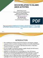 Abdul Ghafar Ismail - ETHICS IN RELATION TO ISLAMIC FINANCE ACTIVITIES