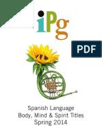 IPG Spring 2014 Spanish Language Body, Mind & Spirit Titles