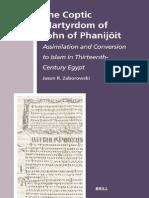 Jason R. Zaborowski-The Coptic Martyrdom of John of Phanijoit_ Assimilation and Conversion to Islam in Thirteenth-Century Egypt (the History of Christan-Muslim Relations)-Brill Academic Publishers (20