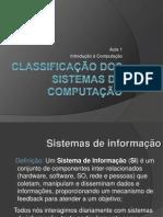 Aula 1 - Classificação dos sistemas de computação - Cópia