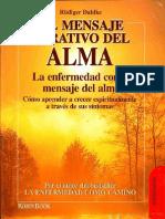 Dahlke R.- El Mensaje Curativo Del Alma