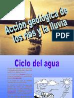 acción de ríos y aguas de lluvia