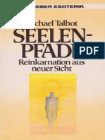 Michael Talbot - Seelenpfade - Reinkarnation Aus Neuer Sicht