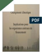 Changement Climatique Implications Pour Les Organismes Centraux de Financement Adrian Fozzard