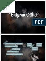 enigmaotiliei