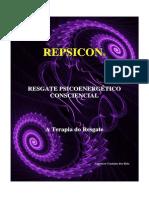 REPSICON-RESGATE PSICOENERGÉTICO CONSCIENCIAL - A Terapia do Resgate