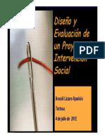Diseno y Evaluacion de Un Proyecto de Intervencion Social