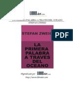 ZWEIG STEFAN - La Primera Palabra a Traves Del Oceano