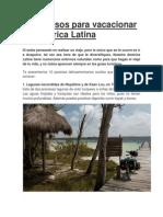 10 paraísos para vacacionar en América Latina