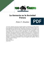 La Gerencia en La Sociedad Futura Peter Drucker