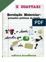 66988149 GUATTARI Felix Revolucao Molecular