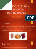 Sociedad, cultura y fenómenos poblacionales