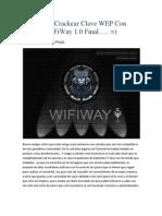 Como Crackear Clave WEP Con WiFiWay 1.0.docx