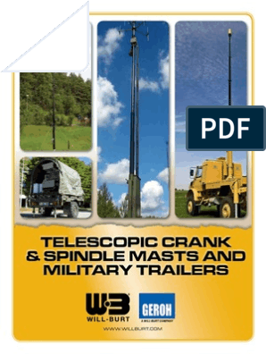 Telescopic Crank & Spindle Masts and Military Trailers
