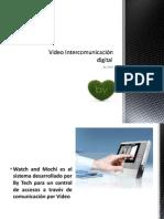 Video Intercomunicacion Digital