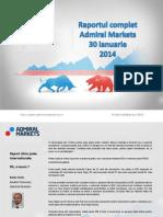 Raportul Complet Admiral Markets 30 Ian 2013